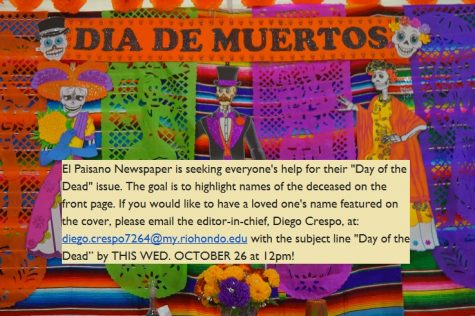 "Send names of deceased loved ones to El Paisano to be featured in ""Day of the Dead"" issue."