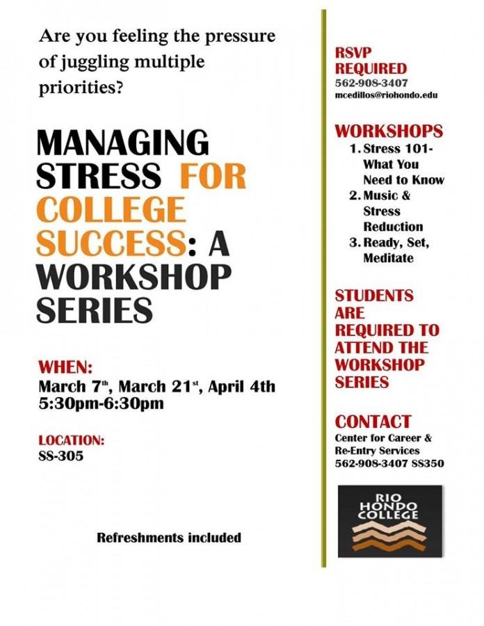 Managing Stress For College Success: A Workshop Series to be held on campus