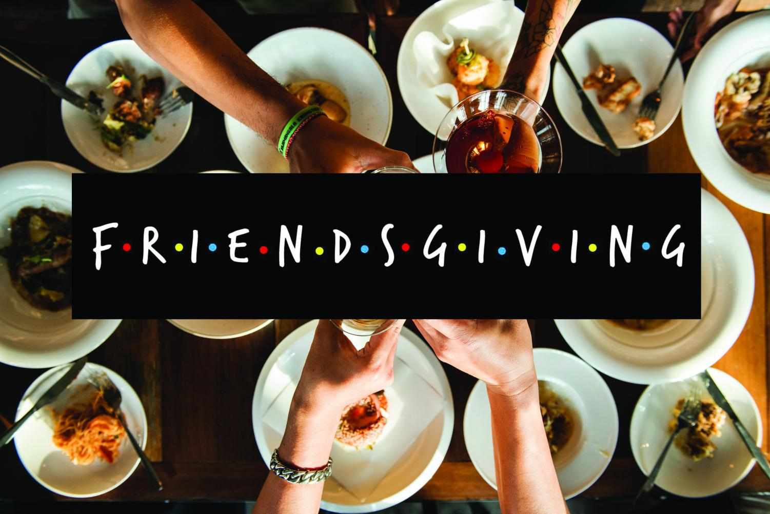 Friendsgiving is a valuable day for sharing the food you made with friends. (Photo Design by Erika Suarez)