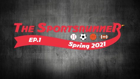 The Sportsrunner Episode 1 (Spring 2021)