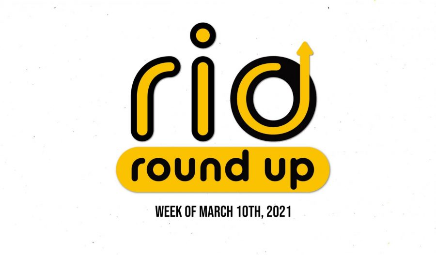 Rio+Round+Up+%28Week+of+March+10th%2C+2021%29