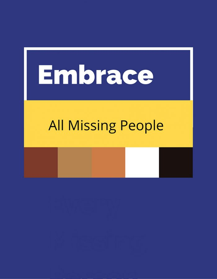 Embracing all missing people regardless of race is at the utmost importance. The value of life should not be defined by ones skin color.