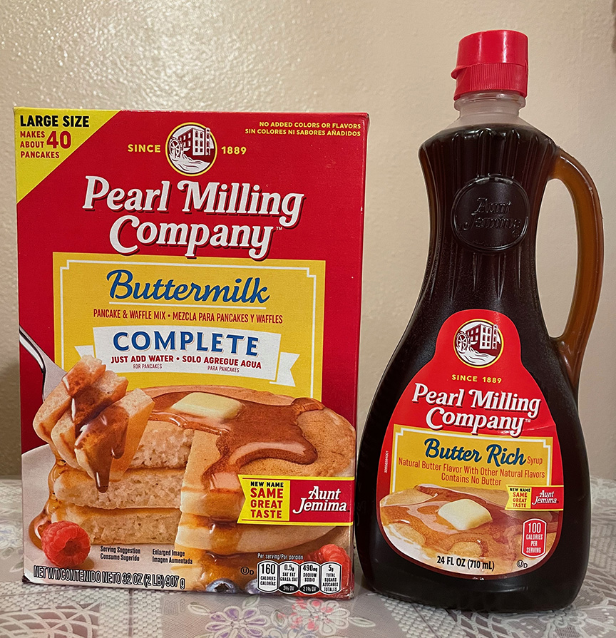 Pearl+Milling+Company+-+formerly+known+as+Aunt+Jemima+-+has+been+the+household+name+for+pancakes+in+millions+of+homes+for+generations.+The+name+may+have+been+changed%2C+but+the+sweet+delicious+flavor+is+still+the+same.
